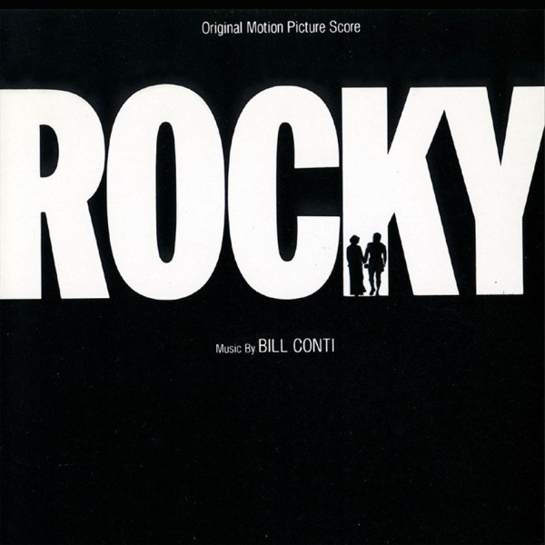 My Favorite Albums: Rocky Original Motion Picture Score
